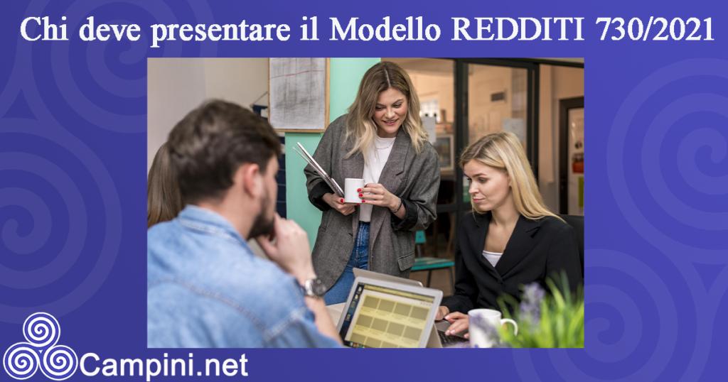 Chi deve presentare il Modello REDDITI 730/2021