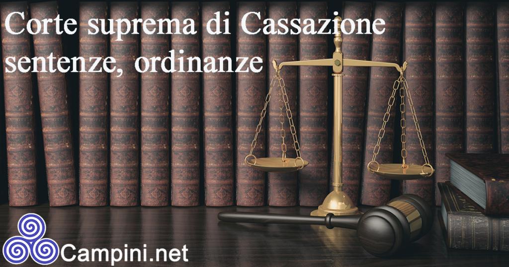 Corte suprema di Cassazione sentenze, ordinanze