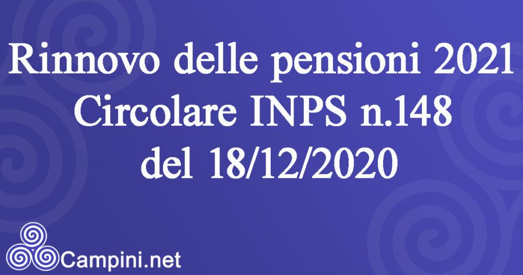 Rinnovo delle pensioni 2021 Circolare Inps n.148 del 18/12/2020