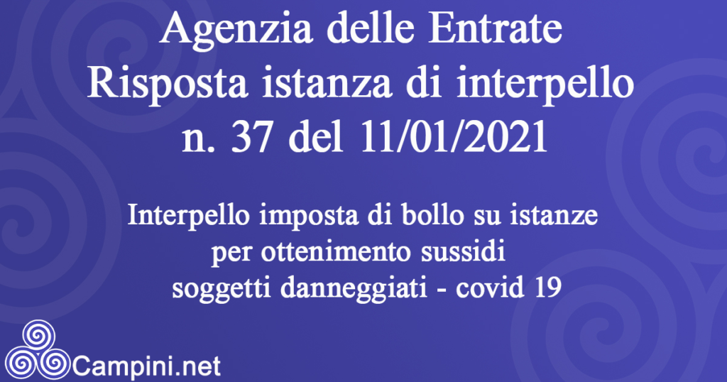Risposte alle istanze di interpello n. 37 del 11/01/2021