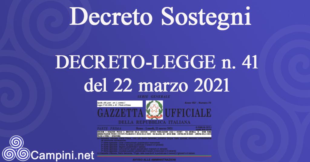 Decreto Sostegni DECRETO-LEGGE n. 41 del 22 marzo 2021